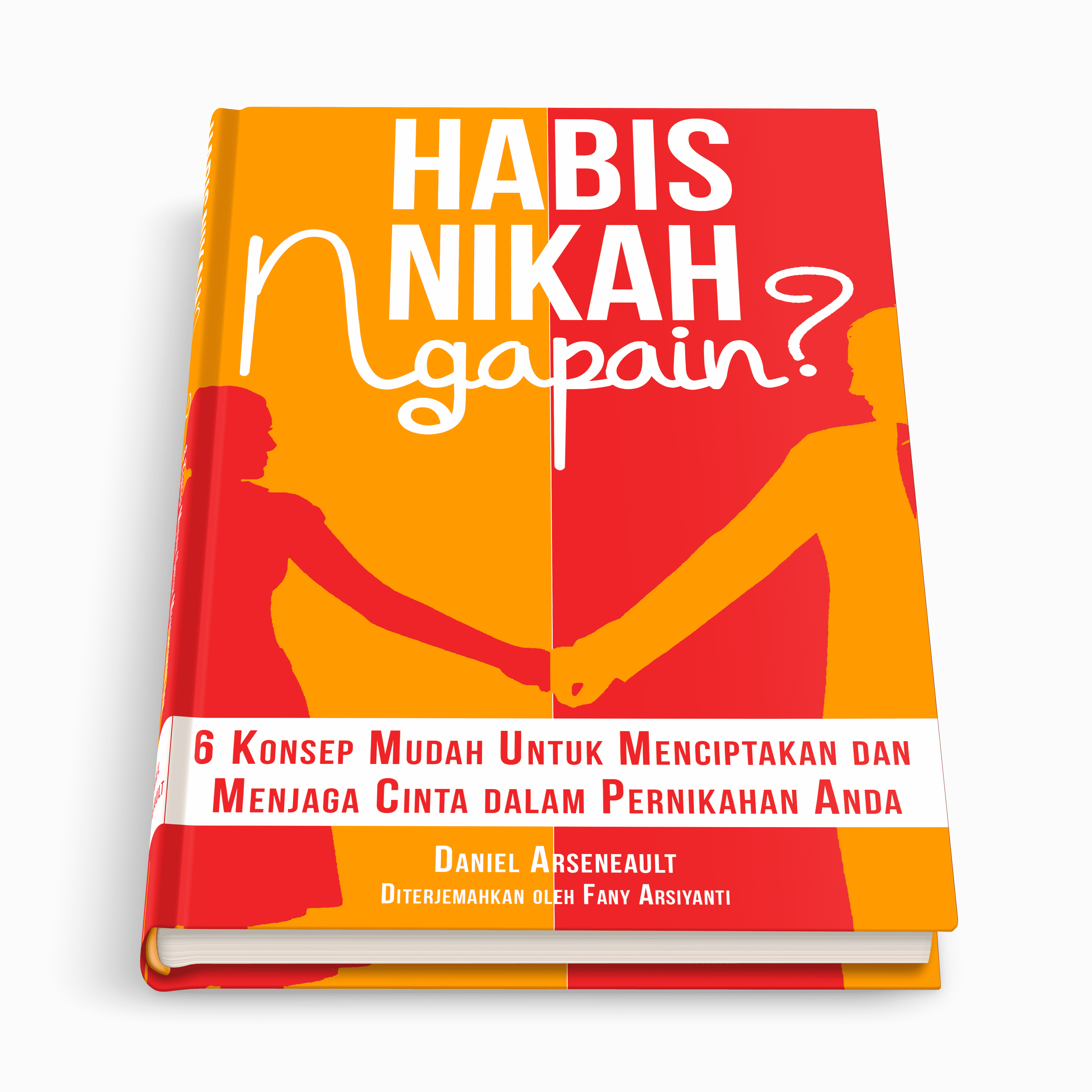 After Married, What Next? - Habis Nikah, Ngapain? - BookMattic