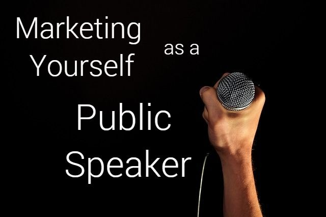 marketing yourself as a public speaker